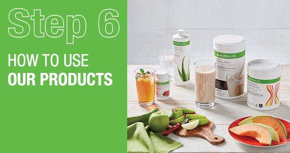 STEP 6 - How to use our products