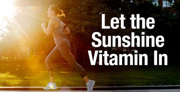 Vitamin D. Let the Sunshine Vitamin In